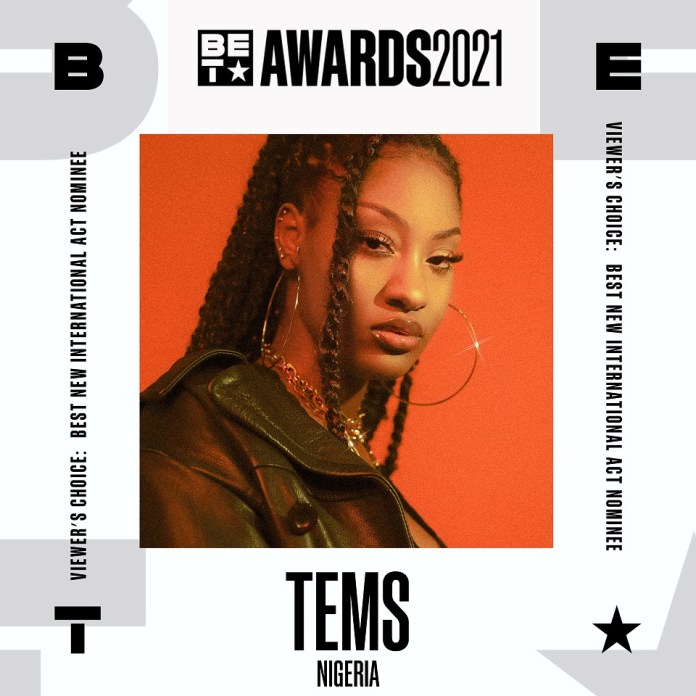 Tems Nominated For BET Awards 2021 'Best New International Act Viewer's Choice Category