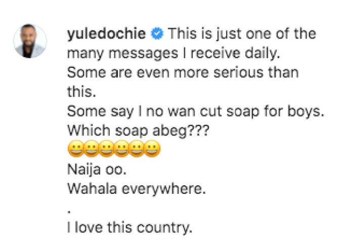 Yul Edochie Shares One Of The Many 'Cut Soap' DMs He Gets