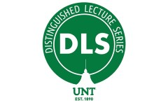 UNT Distinguished Lecture Series