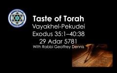 Taste of Torah - Vayakhel-Pekudei