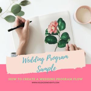 wedding program,wedding tips, batangas wedding,wedding reception,bride wedding program