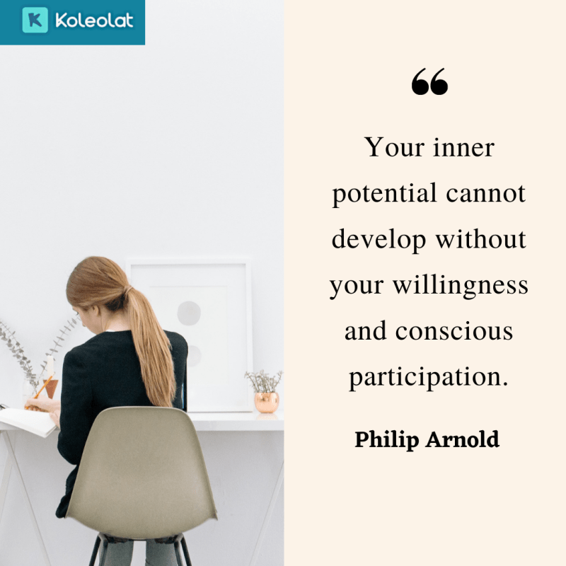 your inner potential cannot develop