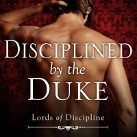 Disciplined by the Duke, Alyson Chase