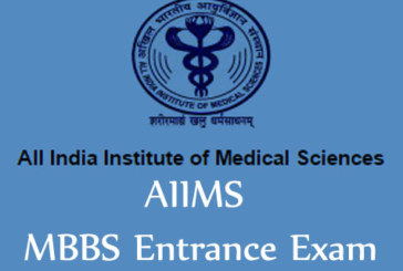 AIIMS MBBS Exam 2018 Complete Details