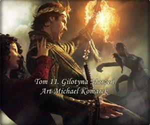 Tom 11 Gilotyna Marzeń Art: Michael Komarck