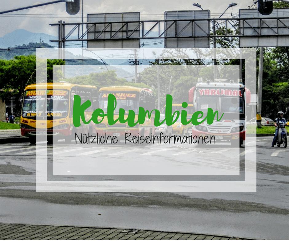 Nützliche Reiseinformationen für Kolumbien