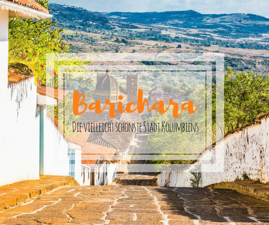 Barichara – Die vielleicht schönste Stadt Kolumbiens