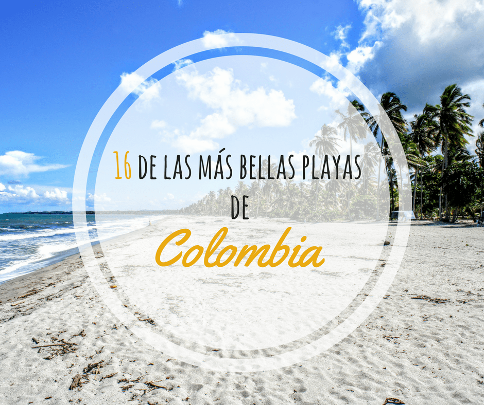 16 de las más bellas playas de Colombia