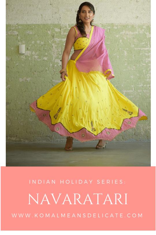 Indian Holiday Series:  Navaratri