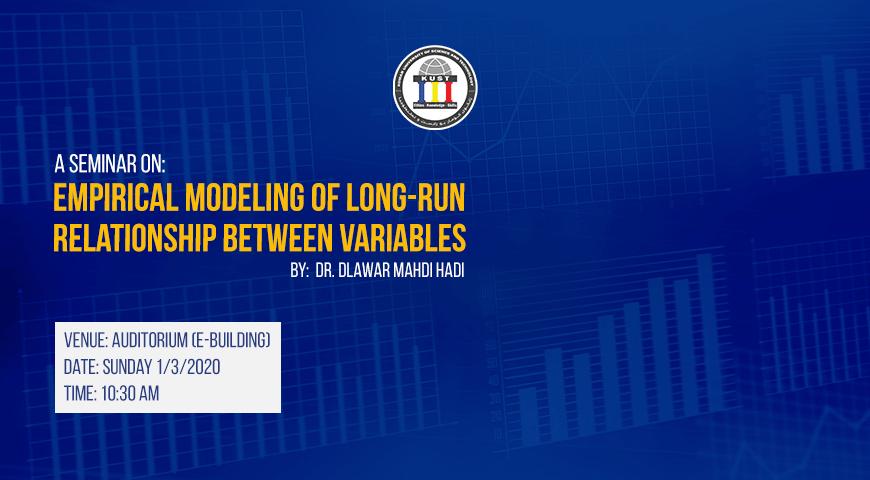 Empirical Modeling of Long-run Seminar