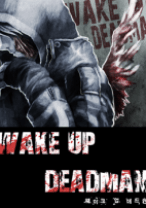 Komik Wake Up Deadman