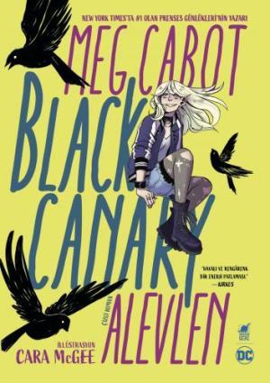 Black Canary - Alevlen