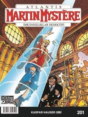 Martin Mystere Sayı 201 - Kaspar Hauser Gibi