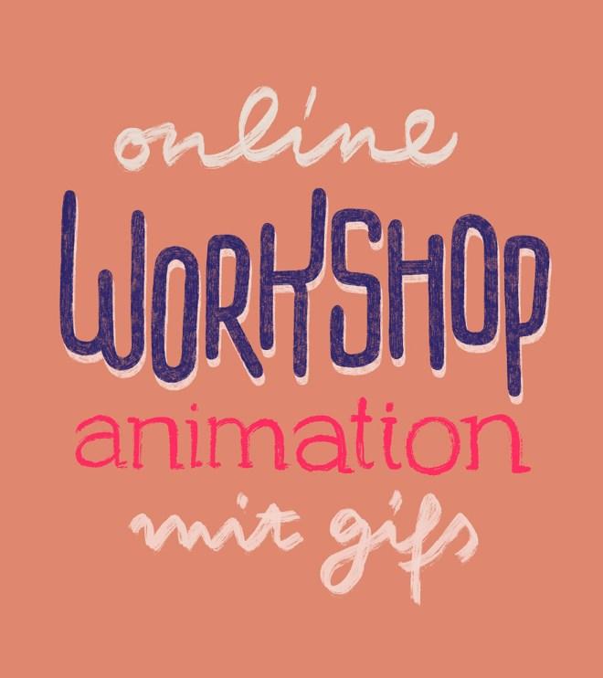 Online Workshop Animation von Handlettering mit Gifs