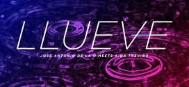 «LLUEVE», EL NUEVO TEMA DE JOSÉ ANTONIO DE LA O Y AIDA TREVIÑO