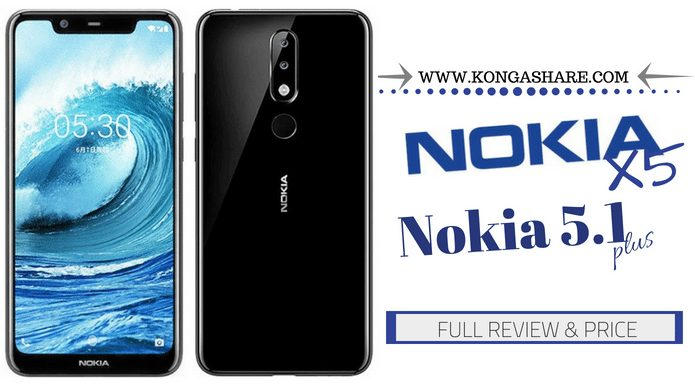 Nokia 5.1 Plus review (Nokia X5) - Full Specifications and Updated Price in Nigeria