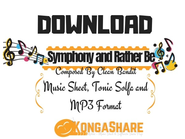 Download Symphony and Rather Be by Clean Bandit Piano Sheet