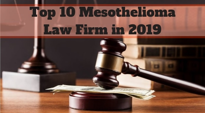 Top 10 Mesothelioma Law Firm in 2020