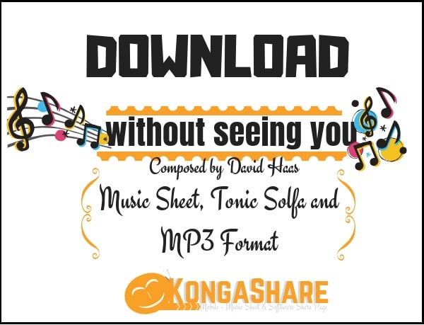 Download without seeing you sheet music by david haas in PDF and MP3_ kongashare.com_m