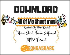 download all of me sheet music by john legend in PDF and MP3_ kongashare.com_m