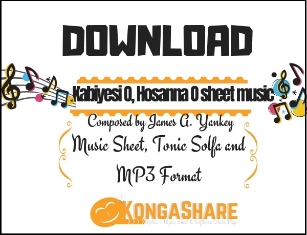 Download Kabiyesi O Hosanna O sheet music by James A Yankey_kongashare.com_mn