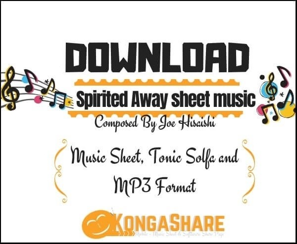 Download Spirited Away sheet music By Joe Hisaishi_kongashare.com_m
