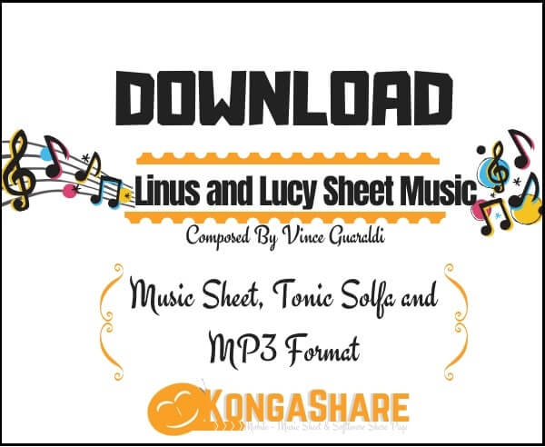 Download Linus and Lucy sheet music by Vince Guaraldi in PDF_kongashare.com_mmn