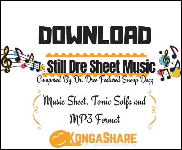 Download Still Dre Piano sheet music by Dr. Dre in PDF_kongashare.com_mm-mim