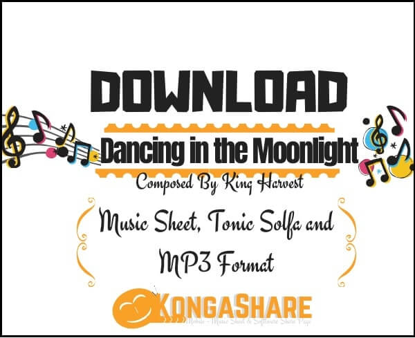 Dancing in the Moonlight sheet music _kongashare.com_score