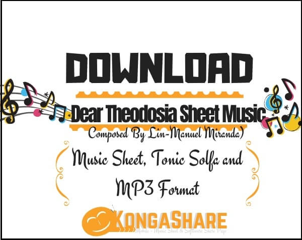 Free Dear Theodosia sheet music_kongashare.com_mo