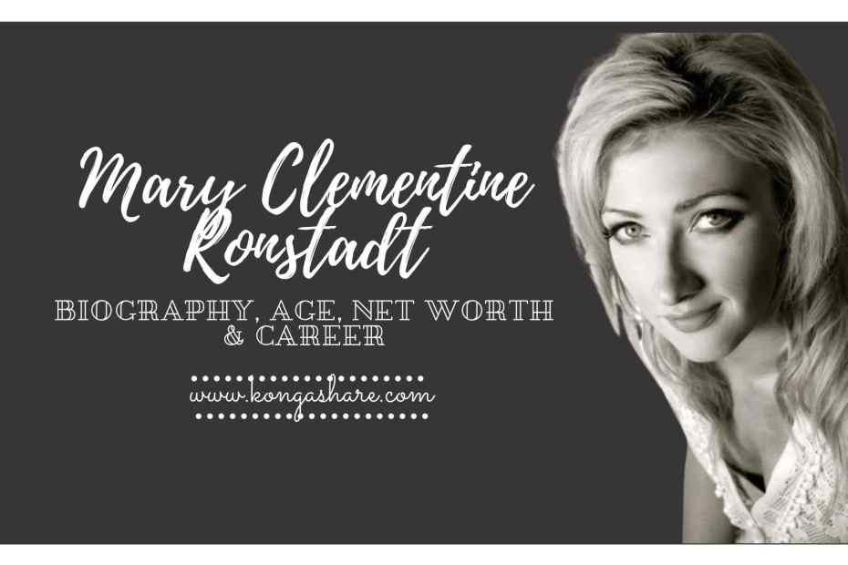 Mary Clementine Ronstadt Biography_kongashare.com_mv