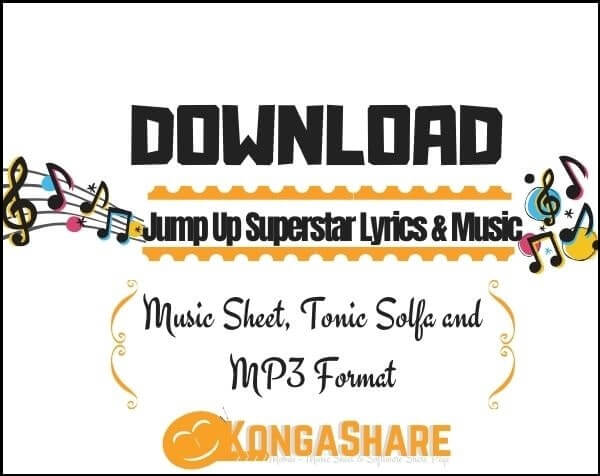 Jump Up Superstar lyrics and sheet music_kongashare.com_vb