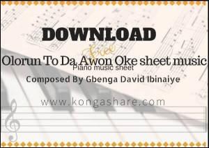 download Olorun To Da Awon Oke sheet music pdf mp3_kongashare.com_mn