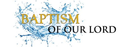 Reflection for the Solemnity of the Baptism of Our Lord 2016