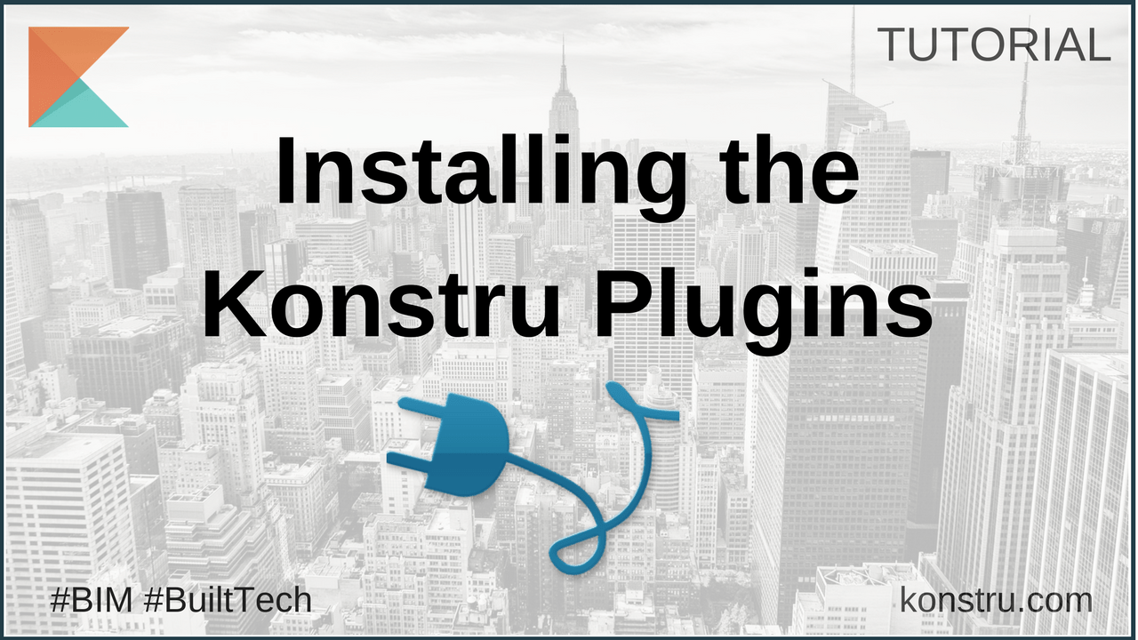 Introducing the New Konstru Desktop Plugins Installer - Konstru