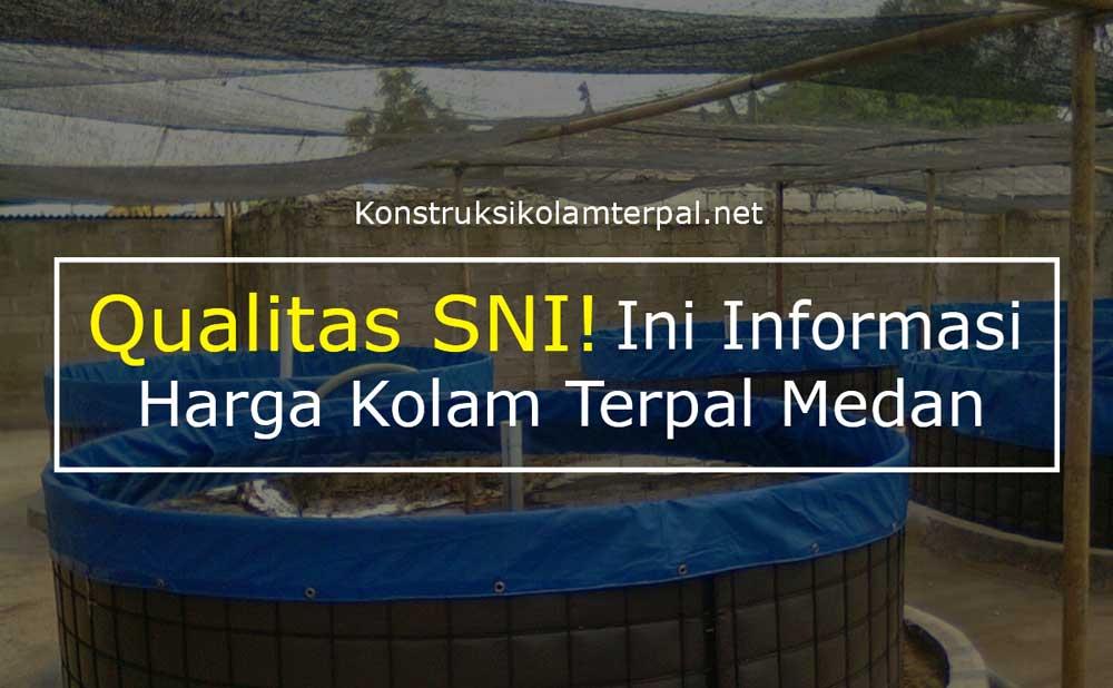 Qualitas SNI! Informasi Harga Kolam Terpal Medan