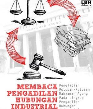 BUKU: MEMBACA PENGADILAN HUBUNGAN INDUSTRIAL DI INDONESIA