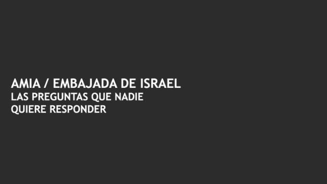 AMIA-Embajada de Israel-Atentados