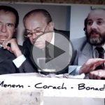 El video que muestra la turbia relación de Bonadío con Corach y su rol en el encubrimiento de la AMIA