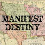 """El """"Destino Manifiesto"""", justificación teórica de un proyecto de dominación global. Por Ricardo Vicente lópez"""
