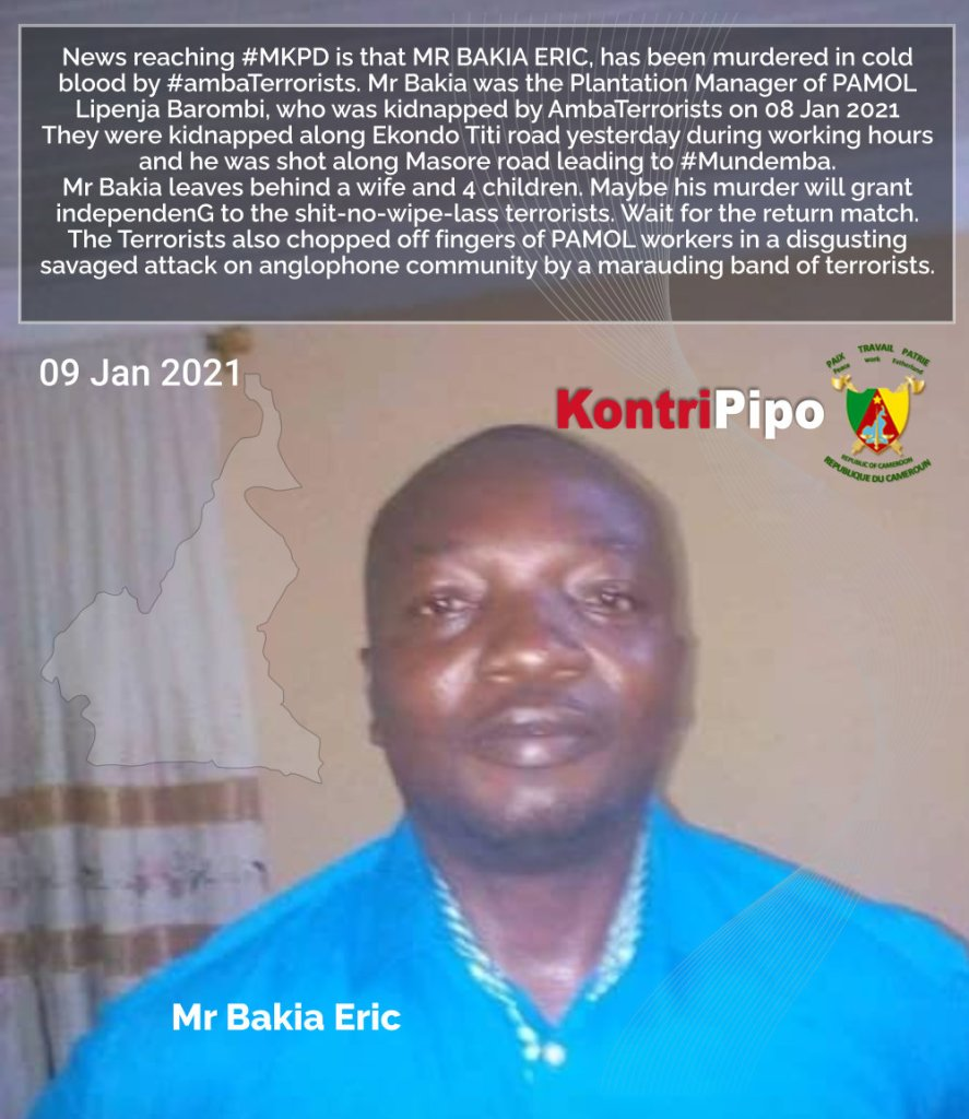 Mr bakia Eric murdered by AmbaTerrorists