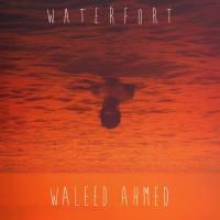 Waleed Ahmed - WATERFORT