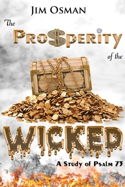 The Prosperity of the Wicked by Jim Osman