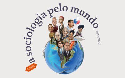 A sociologia pelo mundo