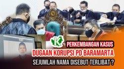 Dugaan Kasus Korupsi PD Baramarta