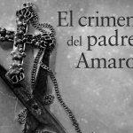 'El crimen del Padre Amaro': de apariencias y sotanas