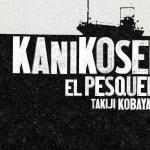 'Kanikosen. El pesquero', de Takiji Kobayashi
