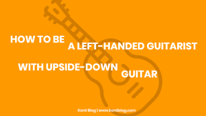 How to be a left-handed guitarist on right-hand guitar