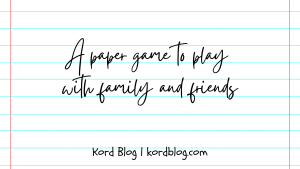 A paper game that we invented.