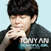 "Tony An Mengungkapkan Single Terbaru ""Beautiful Girl"""